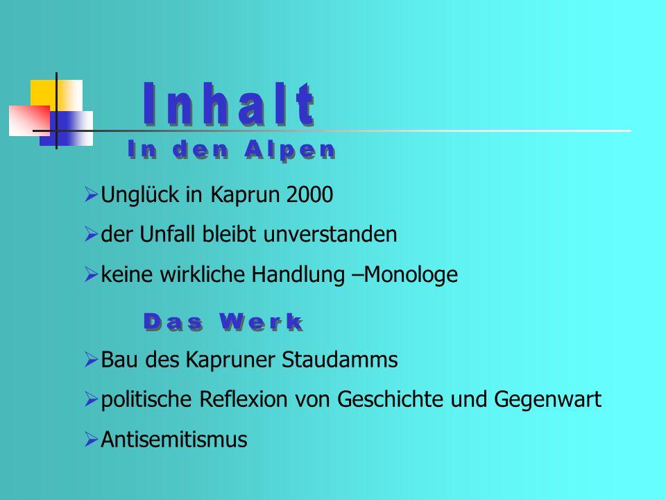 Inhalt In den Alpen Das Werk Unglück in Kaprun 2000