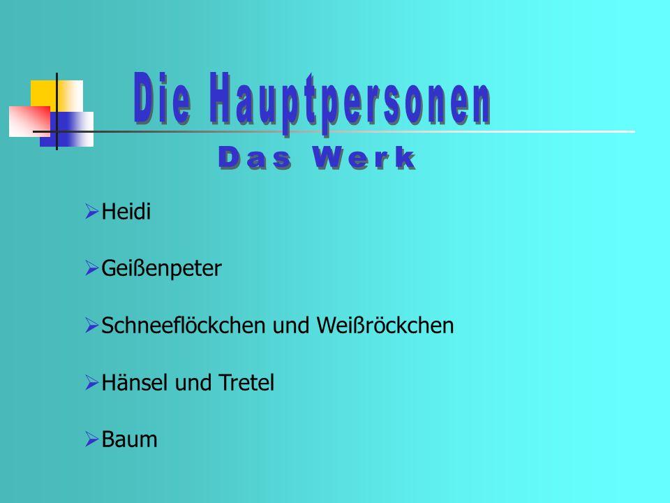 Die Hauptpersonen Das Werk Heidi Geißenpeter