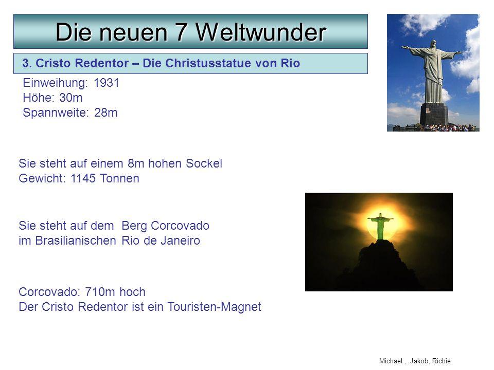Die neuen 7 Weltwunder 3. Cristo Redentor – Die Christusstatue von Rio