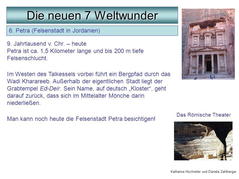 Die neuen 7 Weltwunder 6. Petra (Felsenstadt in Jordanien)