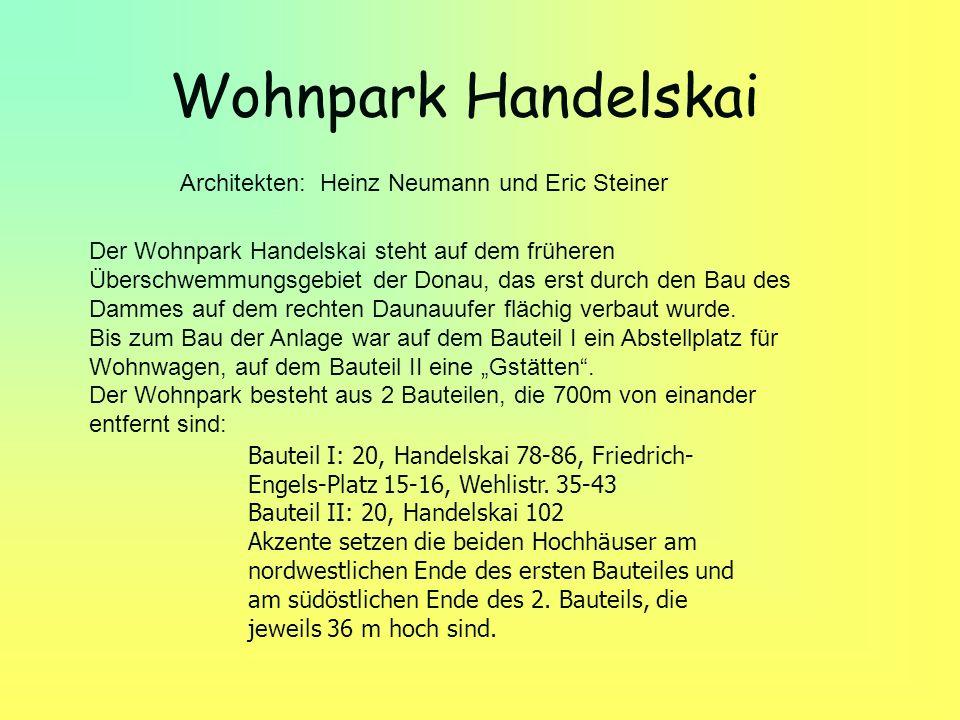 Wohnpark Handelskai Architekten: Heinz Neumann und Eric Steiner