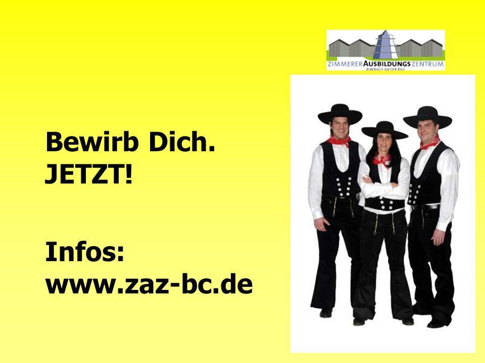 Bewirb Dich. JETZT! Infos: www.zaz-bc.de