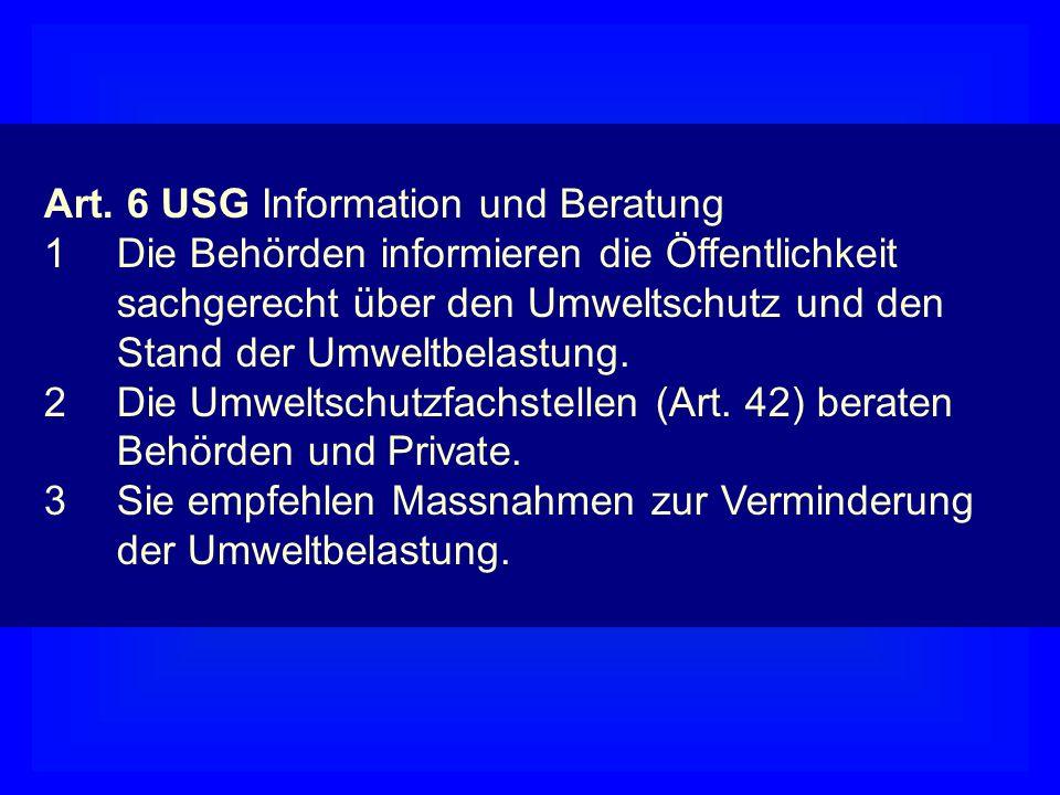 Art. 6 USG Information und Beratung