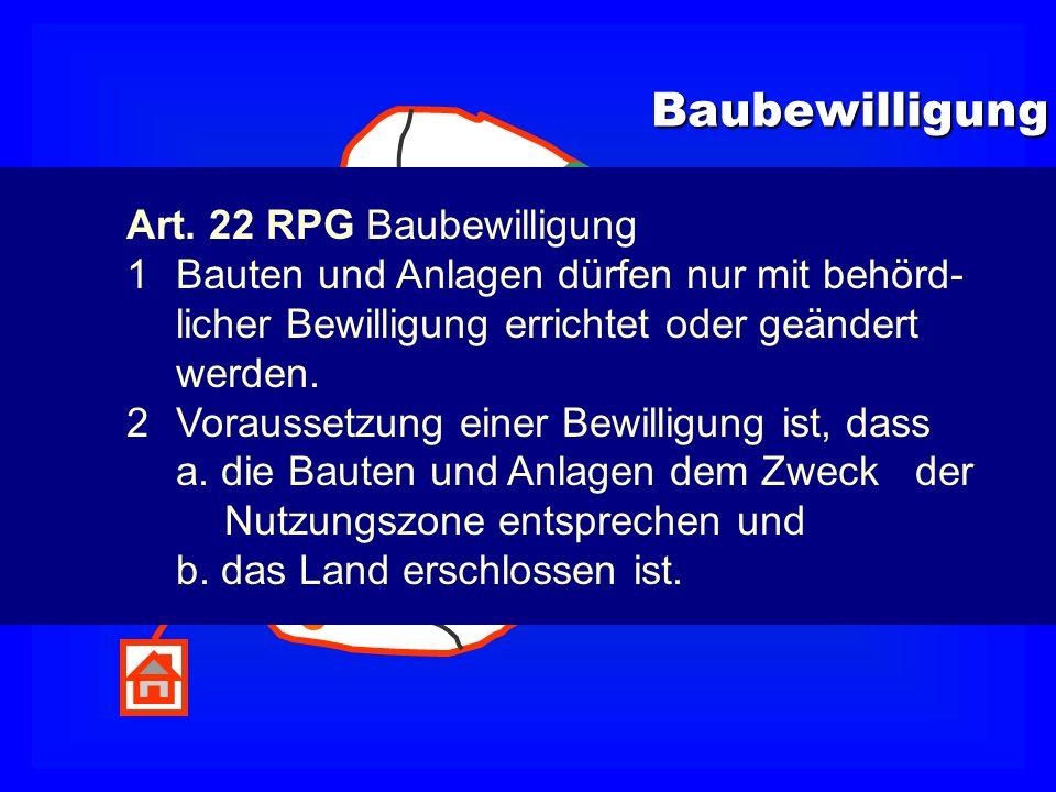 Baubewilligung Verfügung Art. 22 RPG Baubewilligung