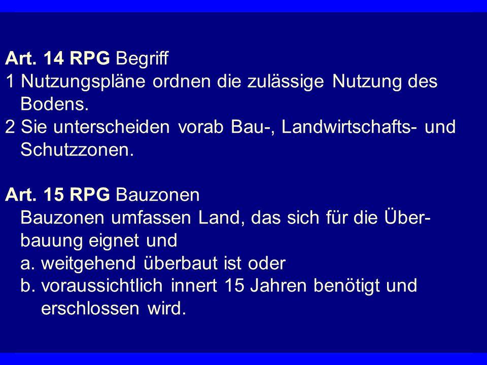 Nutzungsplan Art. 14 RPG Begriff