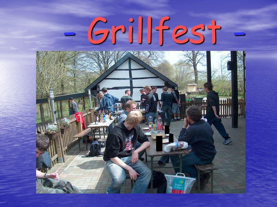 - Grillfest -