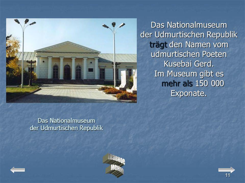 Das Nationalmuseum der Udmurtischen Republik