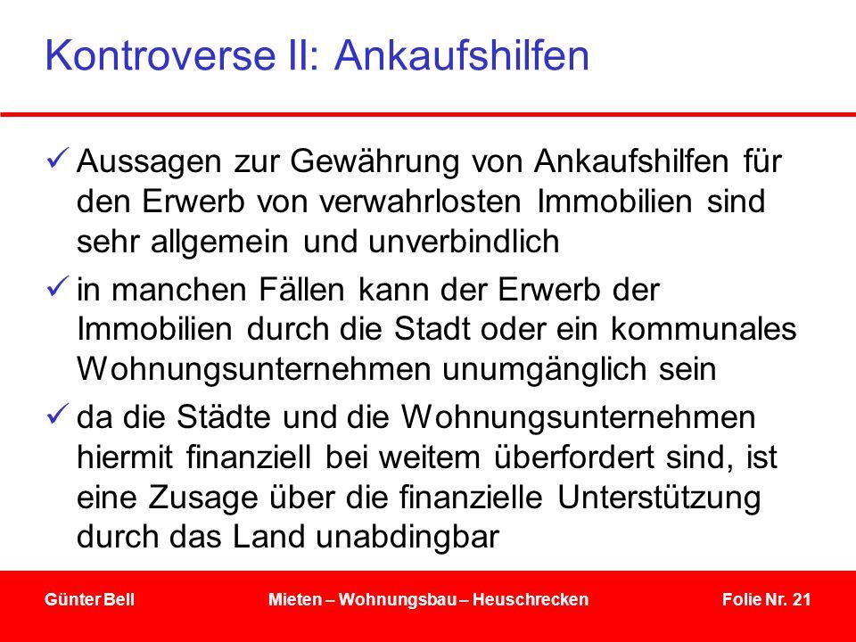 Kontroverse II: Ankaufshilfen