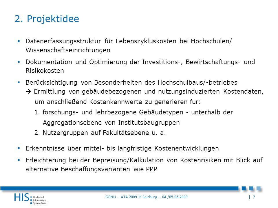 2. Projektidee Datenerfassungsstruktur für Lebenszykluskosten bei Hochschulen/ Wissenschaftseinrichtungen.