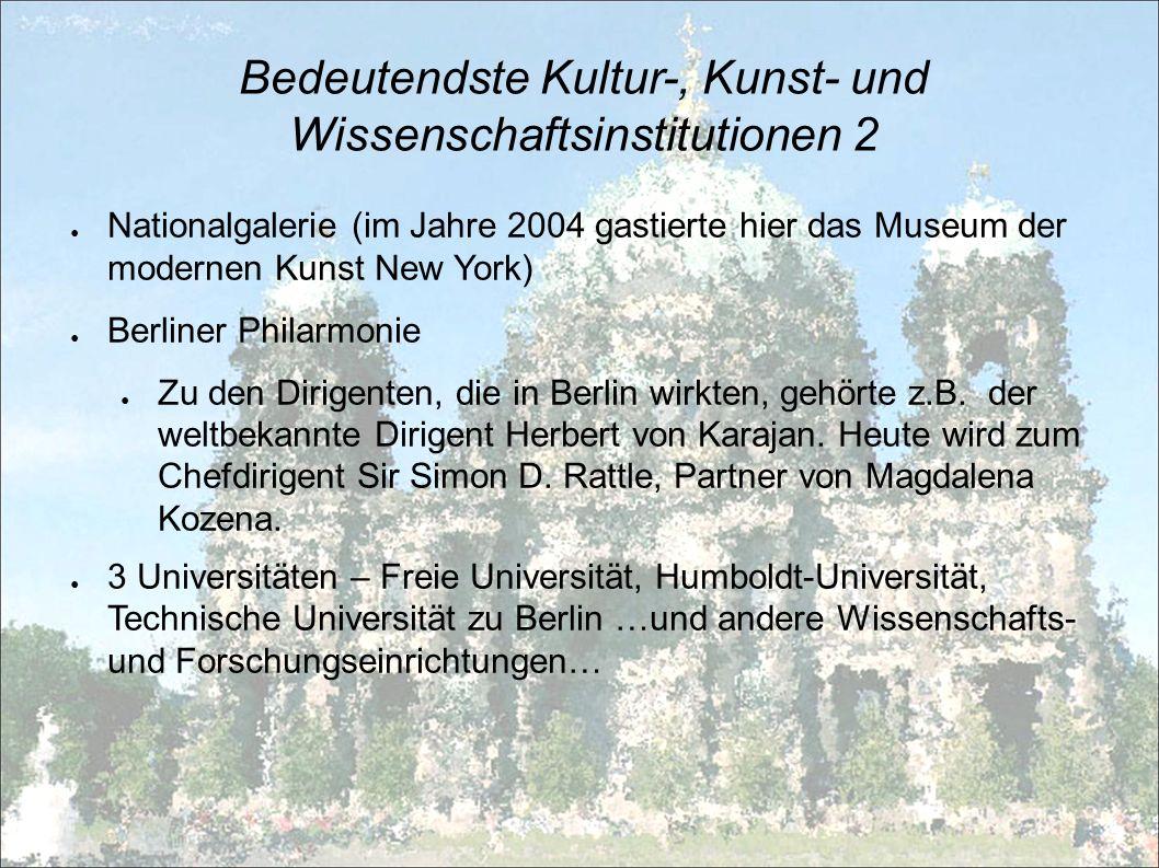 Bedeutendste Kultur-, Kunst- und Wissenschaftsinstitutionen 2