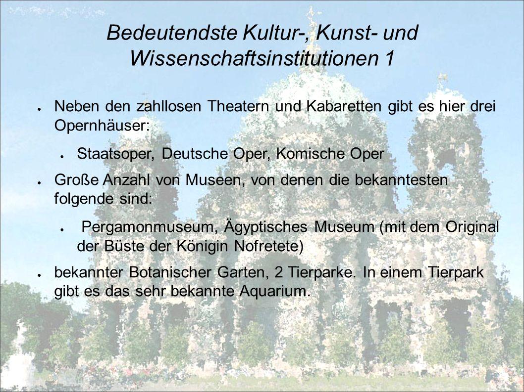 Bedeutendste Kultur-, Kunst- und Wissenschaftsinstitutionen 1