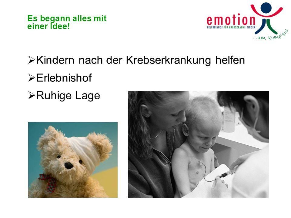 Kindern nach der Krebserkrankung helfen Erlebnishof Ruhige Lage