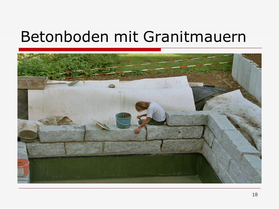 Betonboden mit Granitmauern