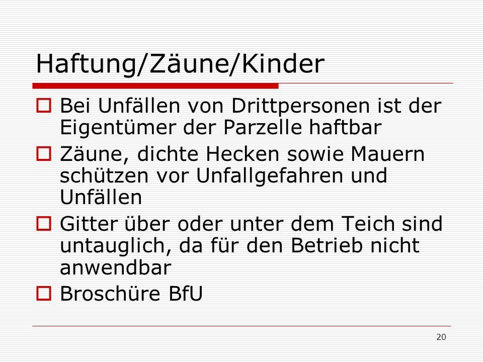 Haftung/Zäune/Kinder