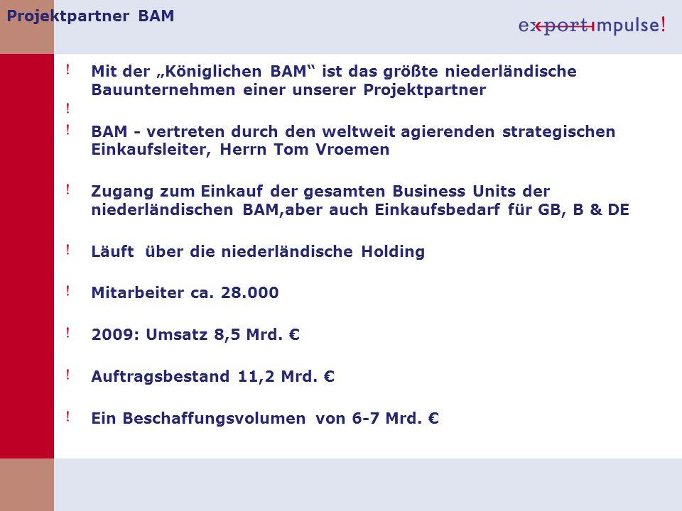 """Projektpartner BAM Mit der """"Königlichen BAM ist das größte niederländische Bauunternehmen einer unserer Projektpartner."""