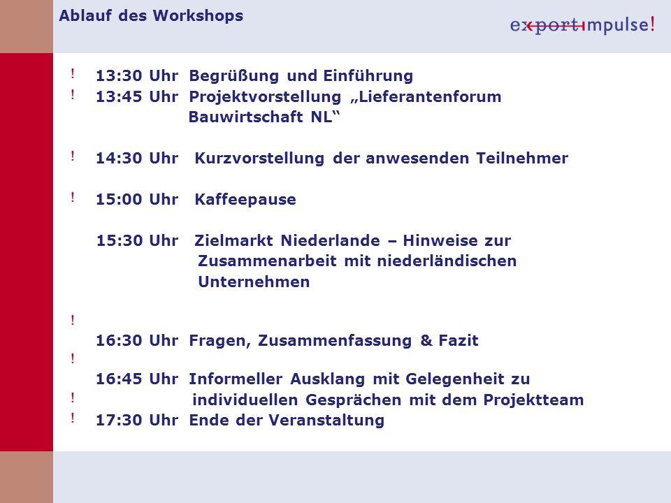 """Ablauf des Workshops 13:30 Uhr Begrüßung und Einführung. 13:45 Uhr Projektvorstellung """"Lieferantenforum."""