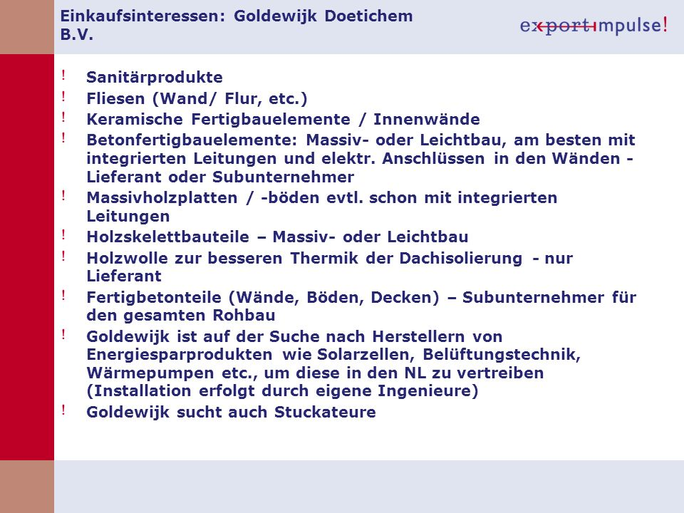Einkaufsinteressen: Goldewijk Doetichem B.V.