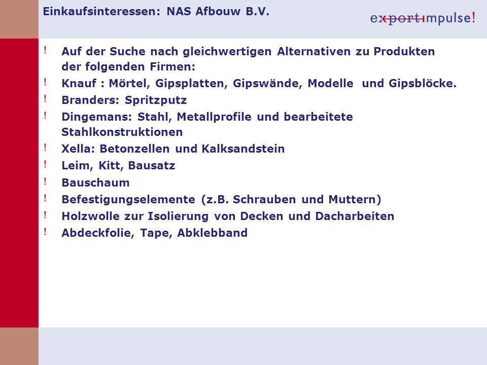 Einkaufsinteressen: NAS Afbouw B.V.