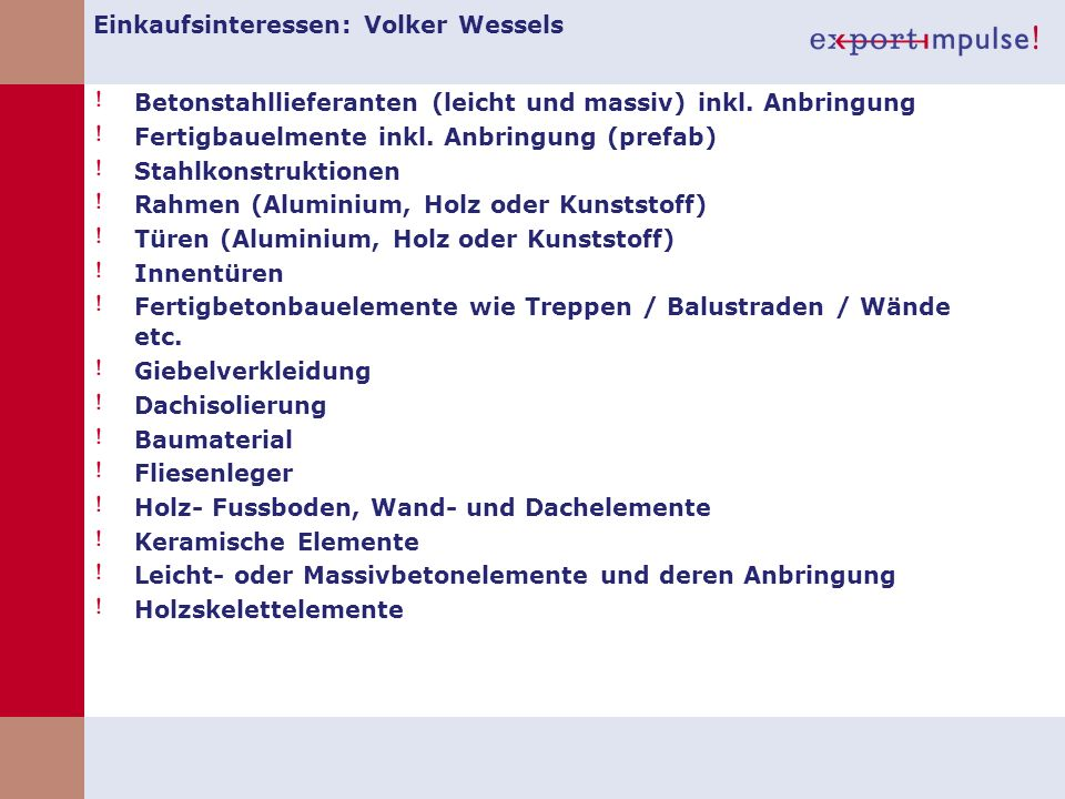 Einkaufsinteressen: Volker Wessels