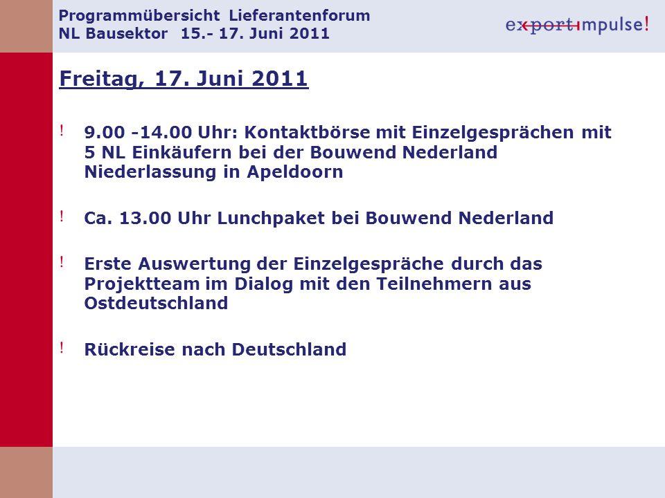 Programmübersicht Lieferantenforum NL Bausektor 15.- 17. Juni 2011