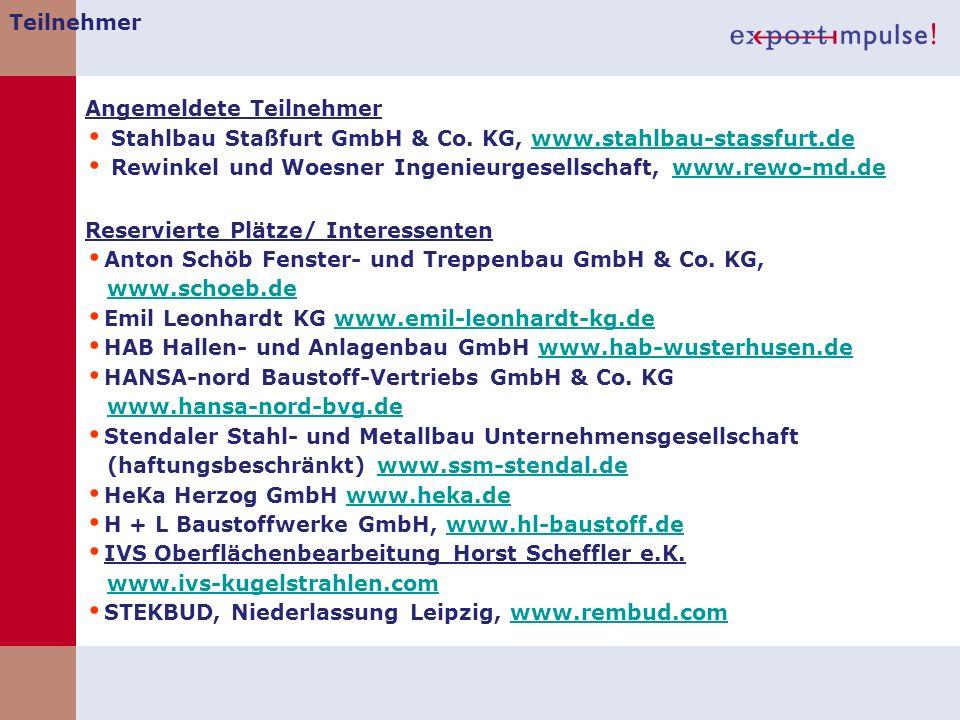 Teilnehmer Angemeldete Teilnehmer. Stahlbau Staßfurt GmbH & Co. KG, www.stahlbau-stassfurt.de.