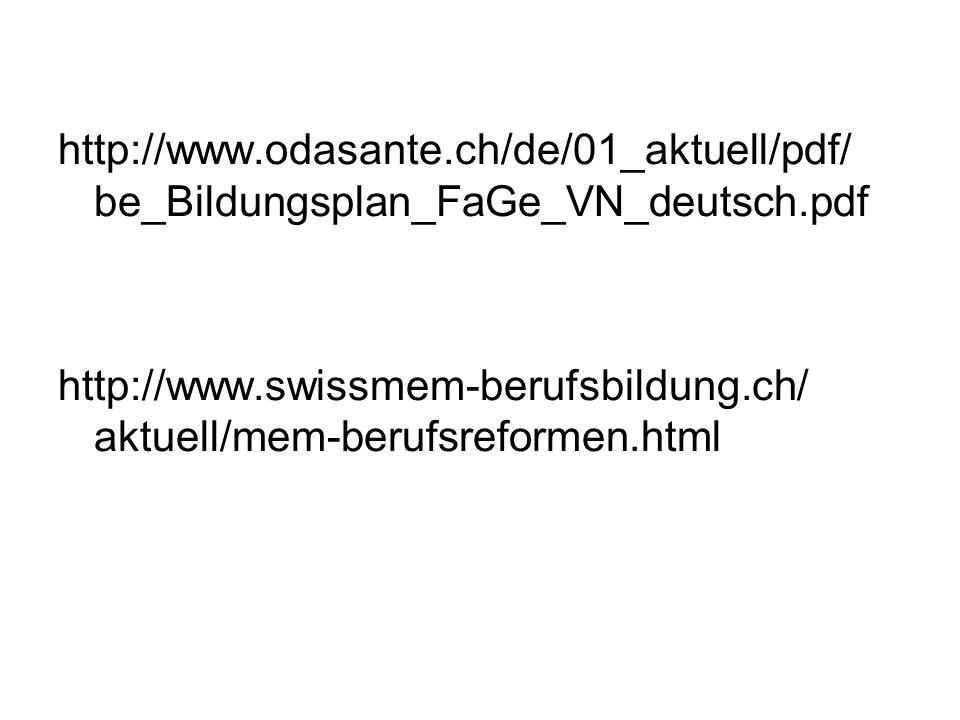 http://www.odasante.ch/de/01_aktuell/pdf/ be_Bildungsplan_FaGe_VN_deutsch.pdf