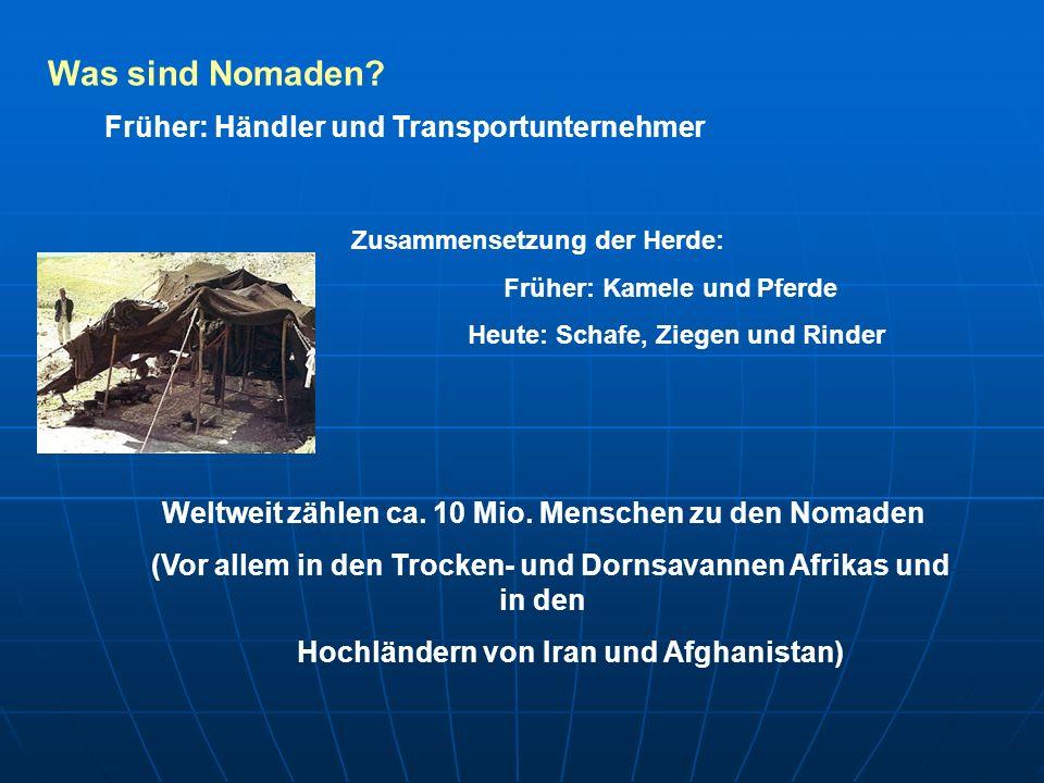 Was sind Nomaden Früher: Händler und Transportunternehmer