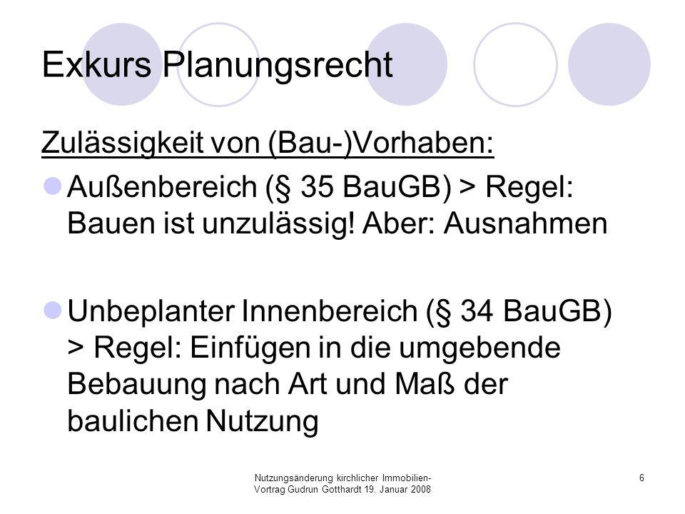 Exkurs Planungsrecht Zulässigkeit von (Bau-)Vorhaben:
