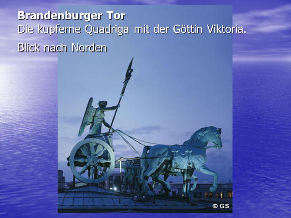 Brandenburger Tor Die kupferne Quadriga mit der Göttin Viktoria