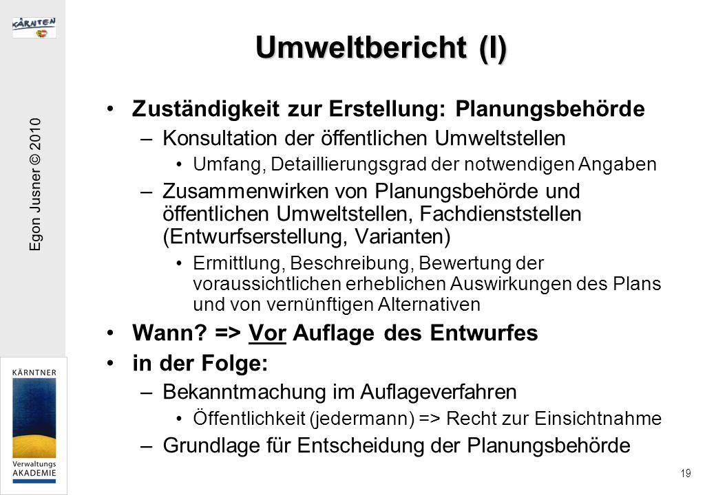 Umweltbericht (I) Zuständigkeit zur Erstellung: Planungsbehörde