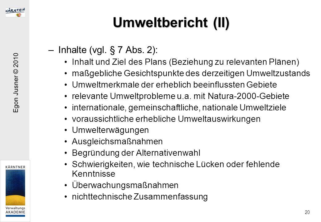 Umweltbericht (II) Inhalte (vgl. § 7 Abs. 2):