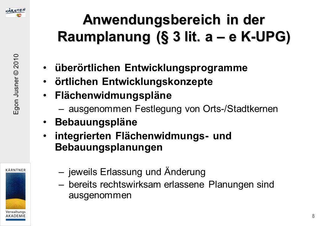 Anwendungsbereich in der Raumplanung (§ 3 lit. a – e K-UPG)