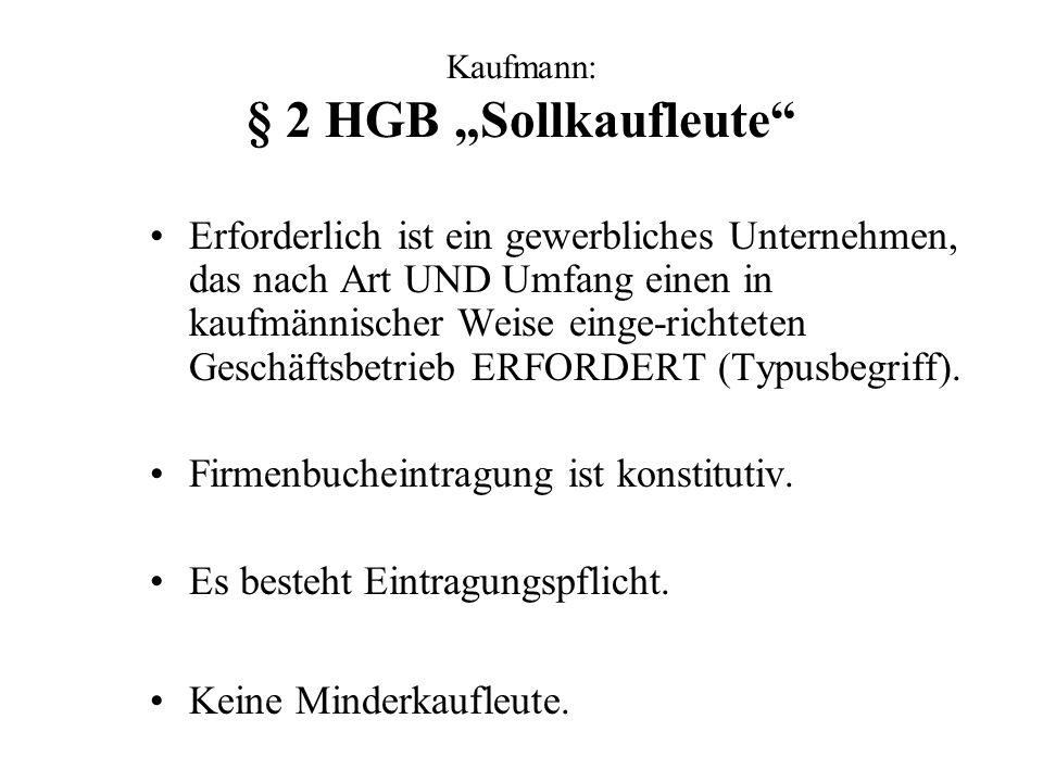 """Kaufmann: § 2 HGB """"Sollkaufleute"""