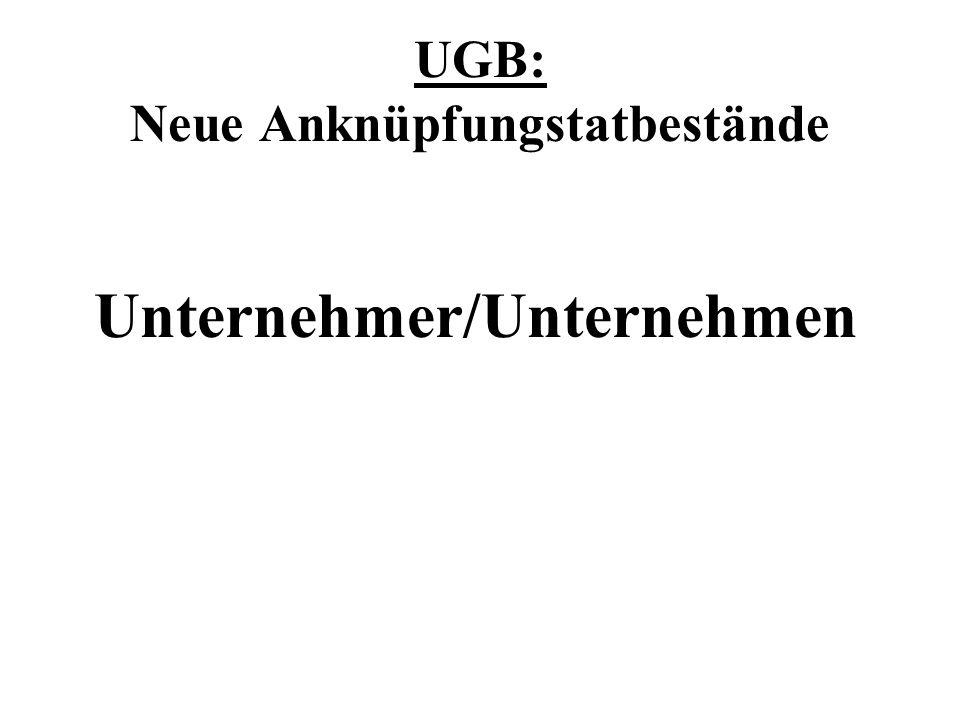 UGB: Neue Anknüpfungstatbestände