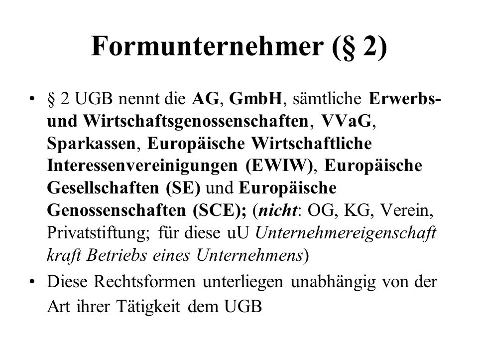 Formunternehmer (§ 2)