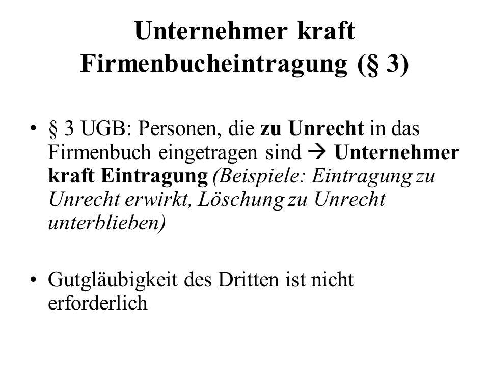 Unternehmer kraft Firmenbucheintragung (§ 3)