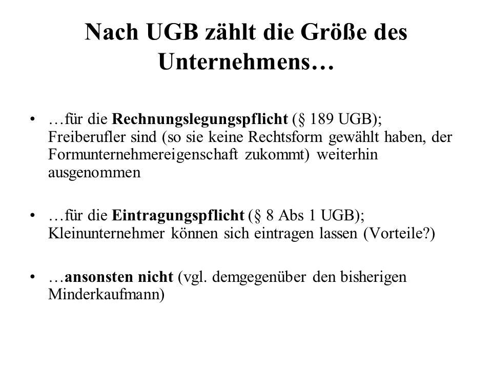 Nach UGB zählt die Größe des Unternehmens…
