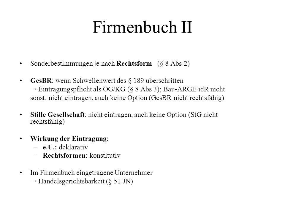 Firmenbuch II Sonderbestimmungen je nach Rechtsform (§ 8 Abs 2)