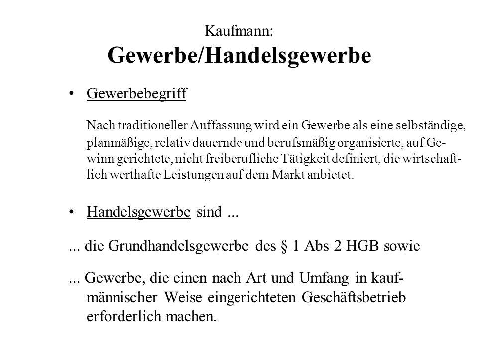 Kaufmann: Gewerbe/Handelsgewerbe