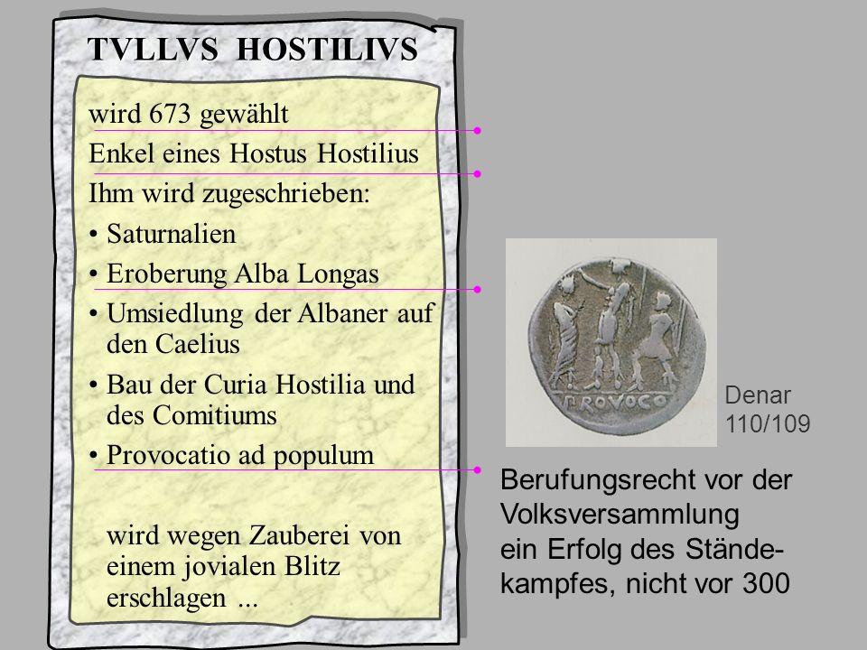 König3Hostilius TVLLVS HOSTILIVS wird 673 gewählt
