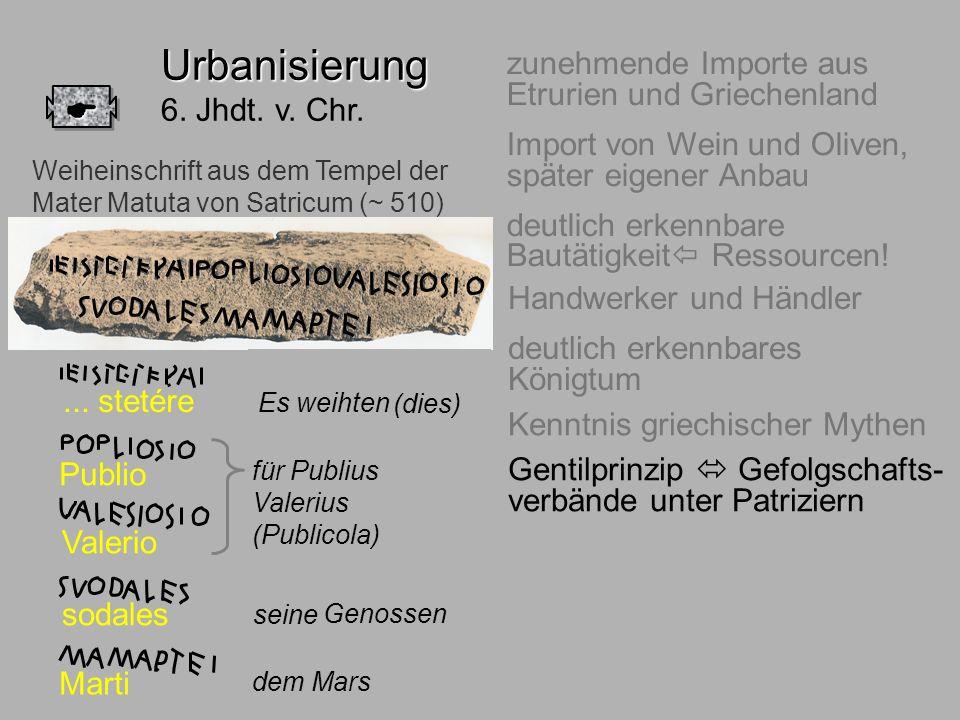 6.Jhdt. Adel Urbanisierung 6. Jhdt. v. Chr. 