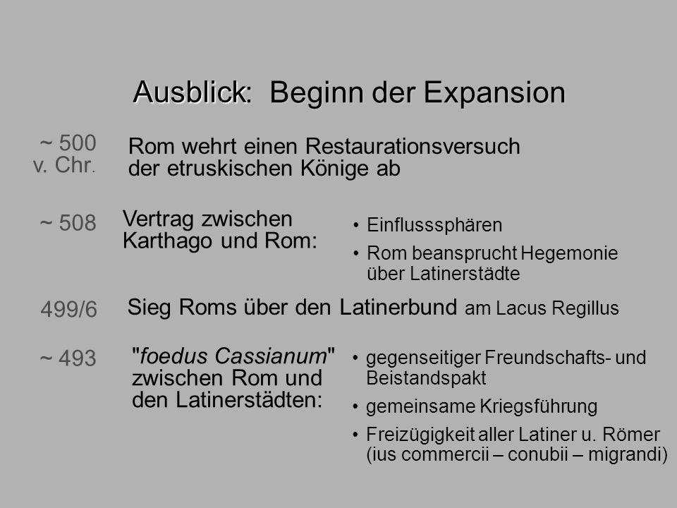 Ausblick : Beginn der Expansion ~ 500 v. Chr.