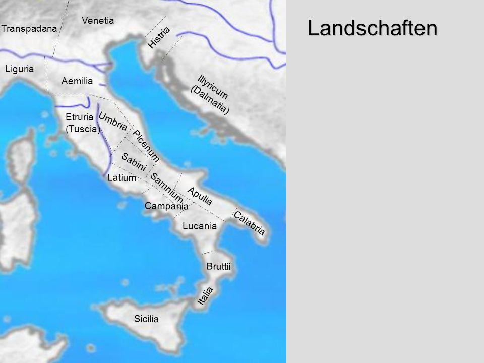 Regionen Landschaften Venetia Transpadana Histria Liguria Aemilia
