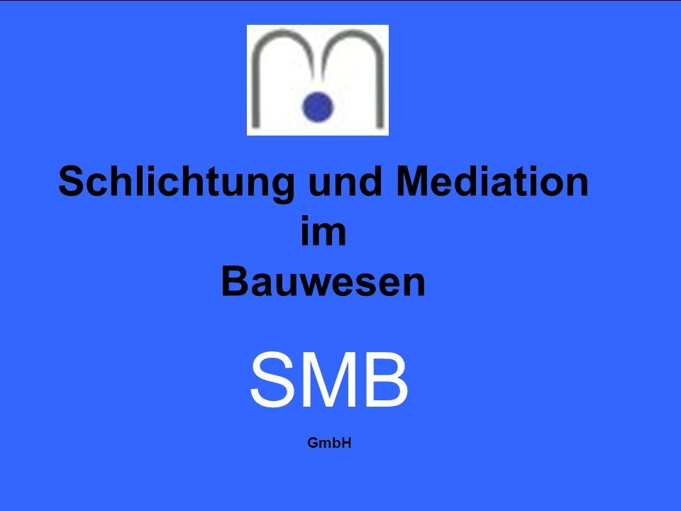 Schlichtung und Mediation im Bauwesen