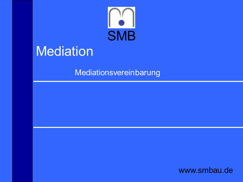 SMB Mediation Mediationsvereinbarung www.smbau.de