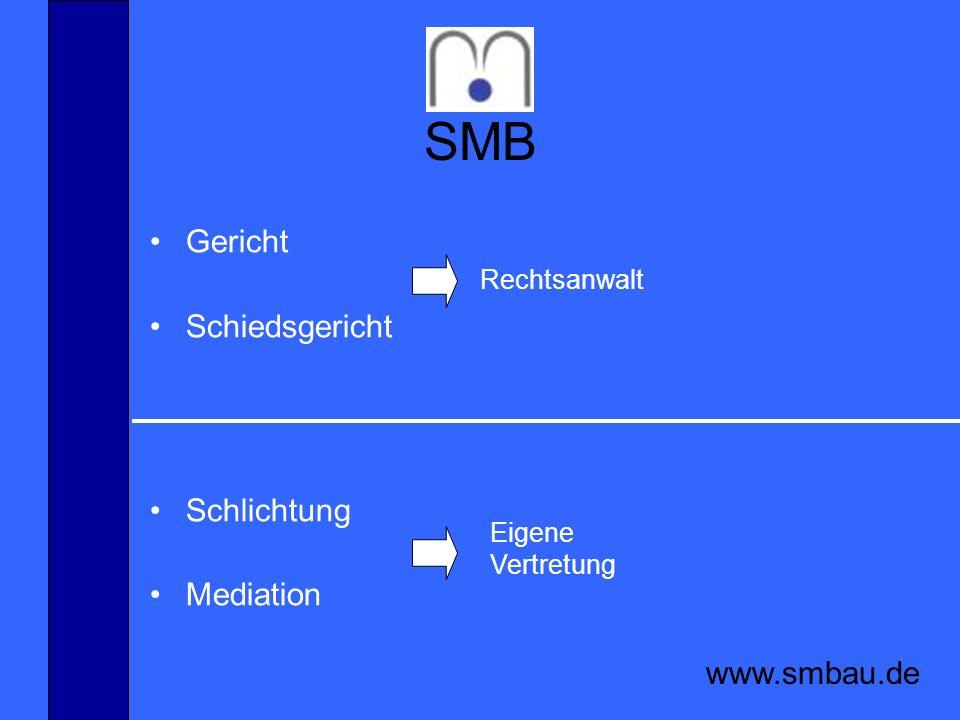 SMB Gericht Schiedsgericht Schlichtung Mediation www.smbau.de