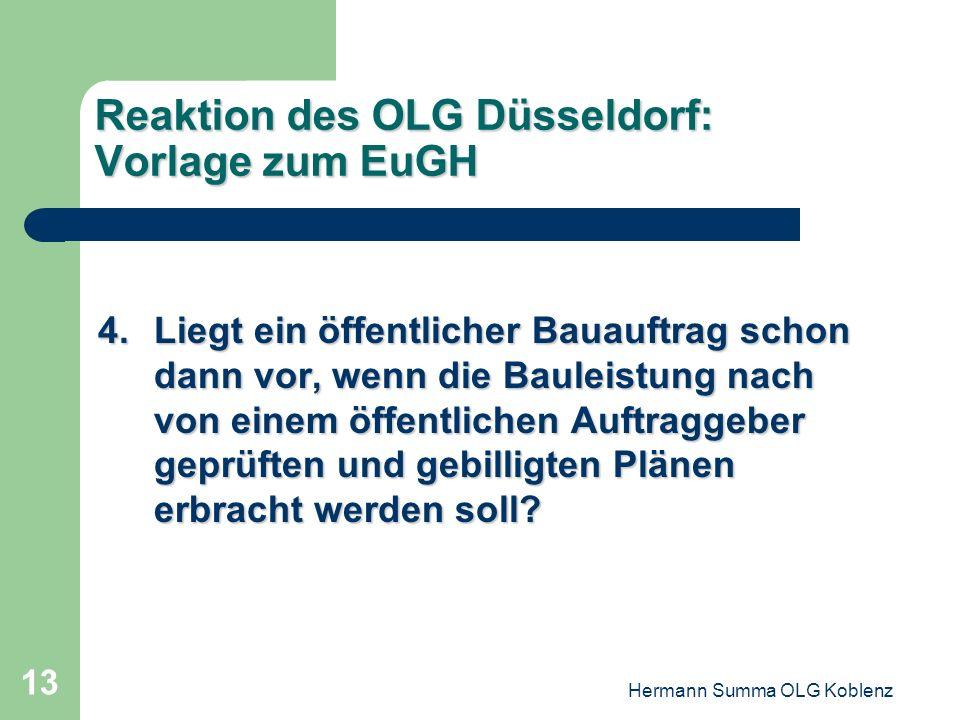 Reaktion des OLG Düsseldorf: Vorlage zum EuGH