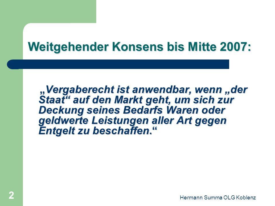 Weitgehender Konsens bis Mitte 2007: