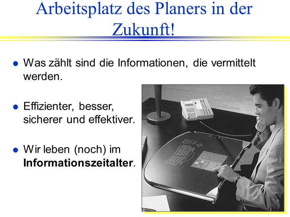 Arbeitsplatz des Planers in der Zukunft!