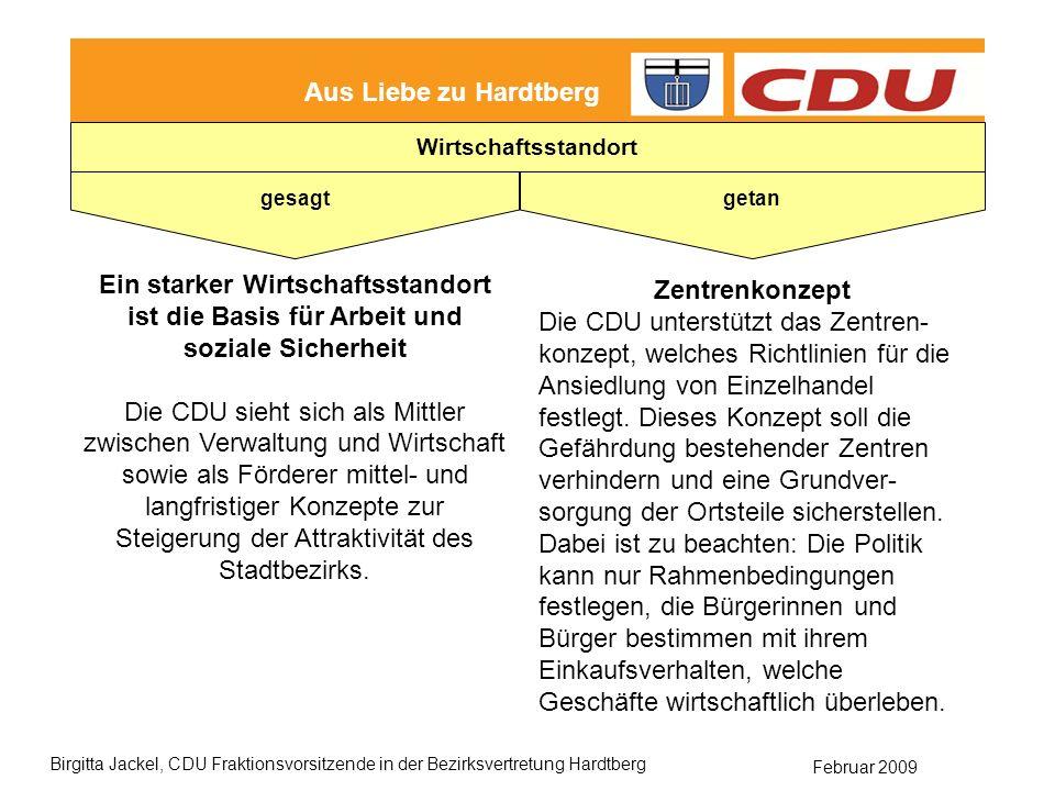 getan gesagt. Aus Liebe zu Hardtberg. Wirtschaftsstandort. Ein starker Wirtschaftsstandort ist die Basis für Arbeit und soziale Sicherheit.